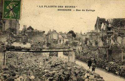 Soissons-Ruines_rue_du_Collège_après_bombardements-14-18.JPG